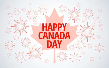 Canada Day fireworks celebration greeting card vector background - Canada maple leaf, fireworks, Happy Canada Day celebration typography