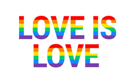 Love is Love - Pride month rainbow flag typography with pride rainbow - love is love text on white background vector isolated text illustration