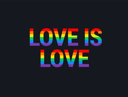 Pride month event banner with Love is love rainbow lettering on black background - great vector illustration for t shirt apparel design, Pride poster