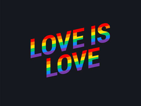 Pride event banner illustration - Love is love rainbow lettering diagonal text on black background - Love is love slogan for t shirt apparel design, Pride vector poster