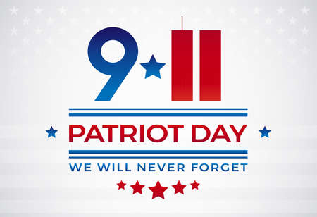 911 Patriot Day USA September 11, We Will Never Forget text vector illustration. Patriot Day 911 lettering patriotic banner background with twin towers Ilustração