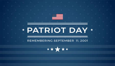Patriot Day background with text - Remembering September 11 2001 - dark blue background w/ stars, stripes, the United States flag - patriot day 9/11 vector illustration