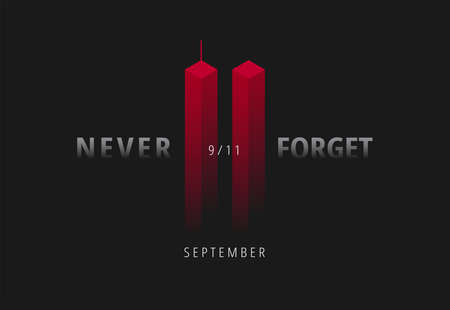 911 vector illustration for Patriot Day USA. Black background with red Twin Towers, Never Forget lettering. USA September 11 Attacks poster