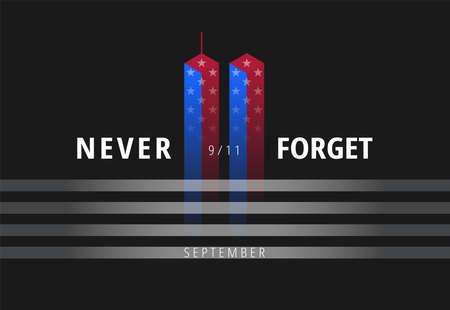 11 de septiembre Diseño conceptual. Póster de los ataques del 11 de septiembre con texto Never Forget. Imagen conceptual de Estados Unidos para la pancarta, el póster, la ilustración del Día del Recuerdo. Vector de fondo de diseño de concepto negro