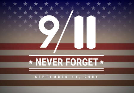 911 Patriot Day vector illustration background. We Will Never Forget September 11th, 2001 Illustration