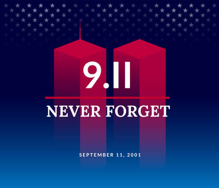 9/11 USA Never Forget September 11, 2001. Vector conceptual illustration for Patriot Day USA poster or banner. Dark background, red, blue colors Vettoriali