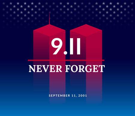 9/11 USA Forget Never 11 september 2001. Conceptuele vectorillustratie voor Patriot Day USA poster of spandoek. Donkere achtergrond, rode, blauwe kleuren