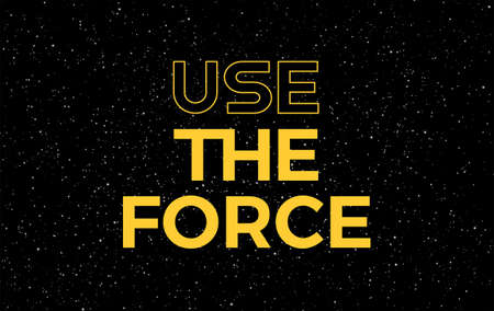 Use the force yellow letters text on starry night sky background - vector stars space background