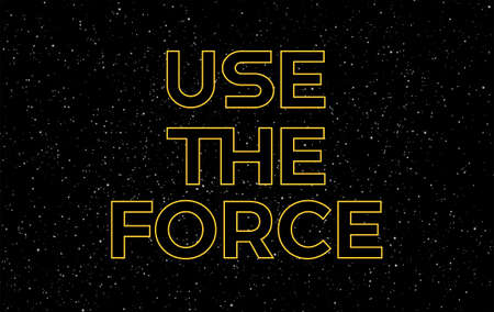 Use the force yellow text on starry night sky background - vector stars space background Иллюстрация