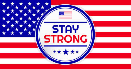 Inspirational positive quote Stay Strong and the US flag to help fight virus. Template for background, banner, poster, flyer  イラスト・ベクター素材