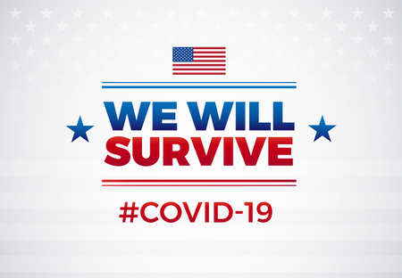 Patriotic positive inspirational quote We will survive white background. Template for background, banner, poster. illustration