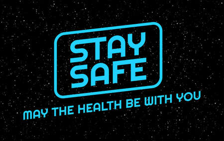 Social distancing creative background. Stay safe, stay home positive typography banner in an epic space style. illustration for self quarantine during outbreak in the world