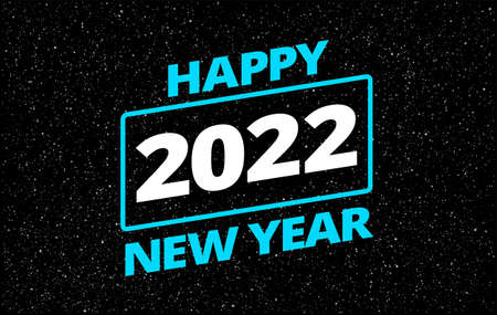 Happy New Year 2022 in retro star movie style space theme background - neon blue typography Happy New Year 2022 in starry sky illustration. Creative 2022 New Year background Фото со стока - 163410529