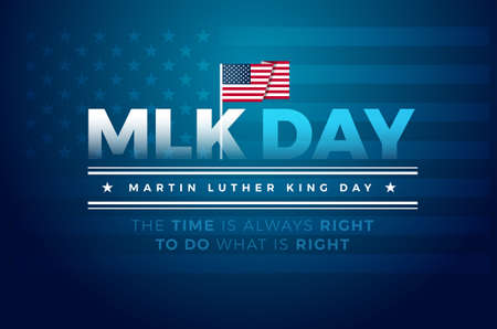 Martin Luther King Jr. Day typography greeting card design. MLK Day lettering inspirational quote, US flag, dark blue vector background - The time is always right to do what is right Иллюстрация