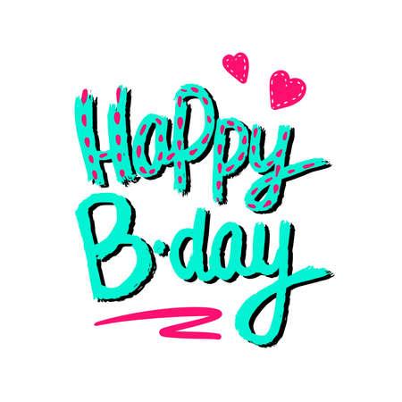 Happy Birthday handdrawing lettering. Vector festive illustration. Greeting card, poster. Illusztráció
