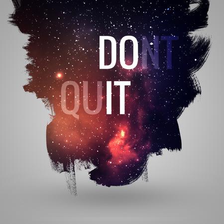 Motivační citát v hlubokém vesmíru pozadí. Umělecké design pro karty a plakáty.