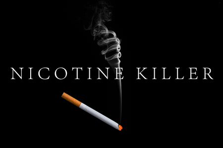 Nicotine is a murderer. Cigarette as a sign of premature death.