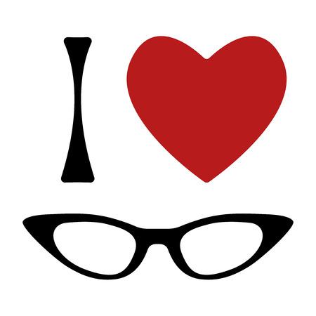 vidrio: Me encantan las gafas de impresión. Forma de corazón y gafas de ojo de gato marco. Ilustración vectorial sobre fondo blanco. Por la camiseta, carteles, bolsas.