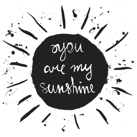 sol radiante: Eres mi sol. Dibujado a mano en el gráfico de la silueta del sol. cita romántica para guardar la tarjeta del día de San Valentín o de la fecha. Tipográfico de la impresión del cartel escrito a mano. Letras ilustración vectorial caligráfico.