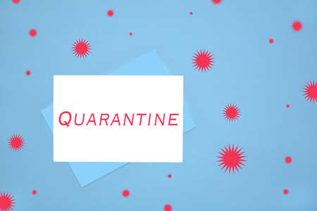 Quarantine notecard on blue background illustrating emergency communication to general public