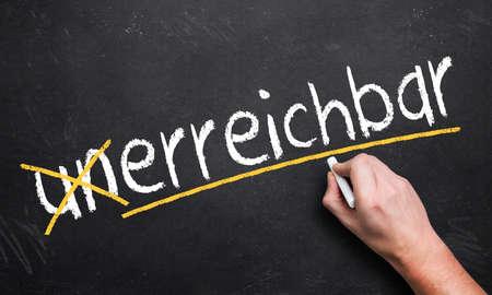 achievable: turning unachievable to achievable in german unerreichbar (german) = achievable