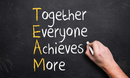 achieves: Together everyone achieves more as the acronym TEAM