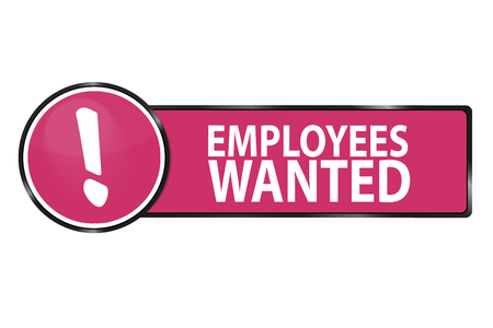 Employees Wanted Web Button - Vector Illustration - Isolated On White Background