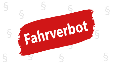 German Color-Highlighted Sign: Driving Ban - Vector Illustration - Isolated On White Background