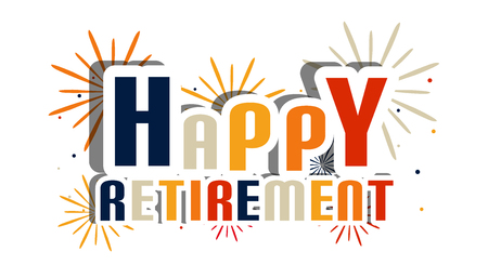 Lettere di pensionamento felice con fuochi d'artificio e ombra - illustrazione vettoriale - isolato su sfondo bianco