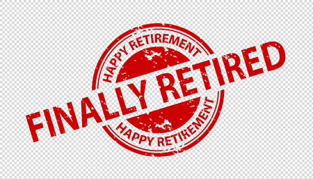 Finally Retired Rubber Stamp Seal - Happy Retirement - Vector Illustration Isolated On Transparent Background