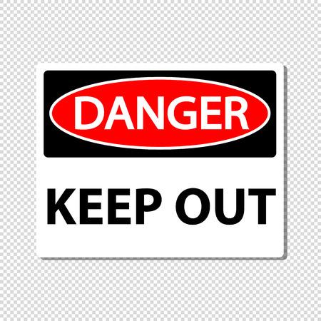 Señal de peligro mantener fuera - ilustración vectorial - aislado sobre fondo transparente