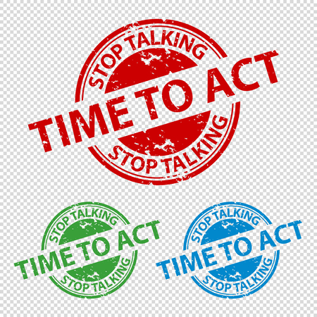 Rubber Stamp Seal Stop Talking Time To Act - Vector Illustration - Isolated On Transparent Background Archivio Fotografico - 124920631