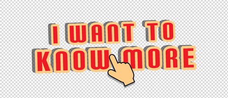 I Want To Know More - Vector Illustration - Isolated On Transparent Background