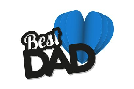 Best Dad And Blue Heart - Fathers Day Vector Illustration - Isolated On White Background