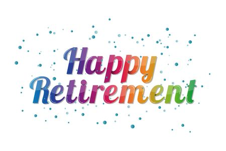 Happy Retirement Banner - Colorful Vector Illustration - Isolated On White Background 向量圖像