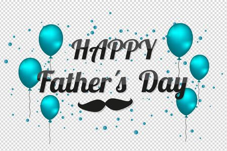 Happy Fathers Day - Vector Illustration With Balloons And Mustache - Isolated On Transparent Background