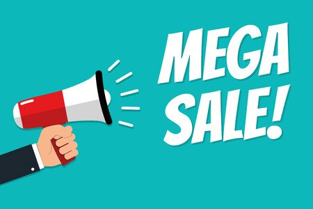 Hand Holding Megaphone - Vector Illustration With Concept Message Mega Sale! - Isolated On Cyan Color Background