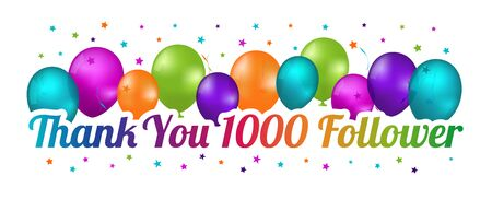 Thank You 1000 Follower Banner - Colorful Vector Illustration With Balloons And Confetti Stars 向量圖像