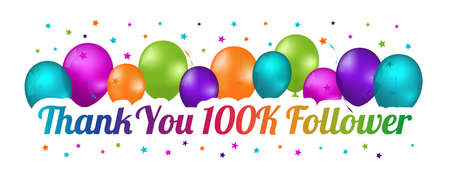 Thank You 100K Follower Banner - Colorful Vector Illustration With Balloons And Confetti Stars 向量圖像