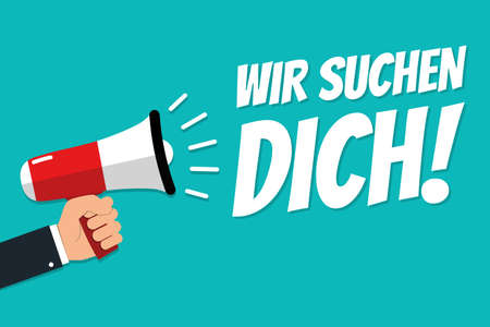 Hand Holding Megaphone - Vector Illustration With German Concept Message We Are Looking For You! - Isolated On Cyan Color Background