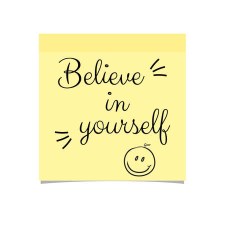 Believe In Yourself Yellow Sticky Note - Vector Illustration With Realistic Shadow - Isolated On White Background Illustration