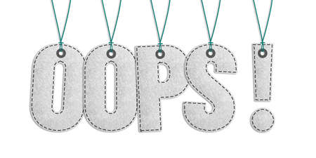 Hanging OOPS! Lettering - Realistic Stitched Felt 3D Illustration Isolated On White Background