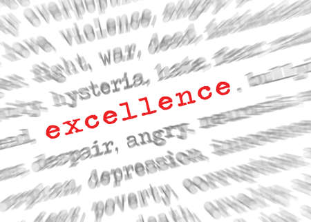 target thinking: Blured text zoom effect with focus on excellence