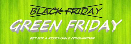 Green Friday label (in reference to responsible consumption) that replaces the usual Black Friday label on a green background