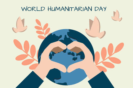 World Humanitarian Day. Human hands shaped heart on planet with flying doves around. Stock vector illustration.