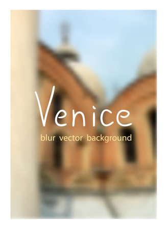 venetian: The Basilica San-Marco in Venice. Venetian blur background. Illustration