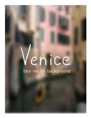 venezia: Summer in Venice. Venetian blur background.