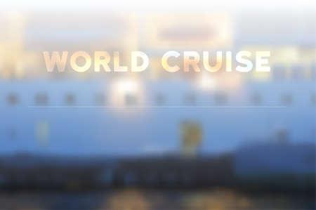 Ship world cruise blur vector background