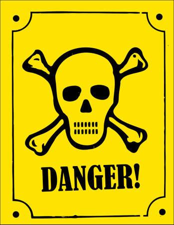 danger: un teschio e Crossbones pericolo segno Vettoriali