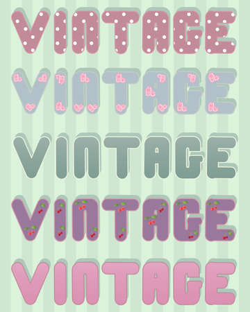 desaturated: an illustration of the word vintage done in old fashioned colors and designs on a green stripey background